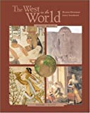 img - for The West in the World, Volume I, MP with ATFI Tracing the Silk Roads and PowerWeb book / textbook / text book