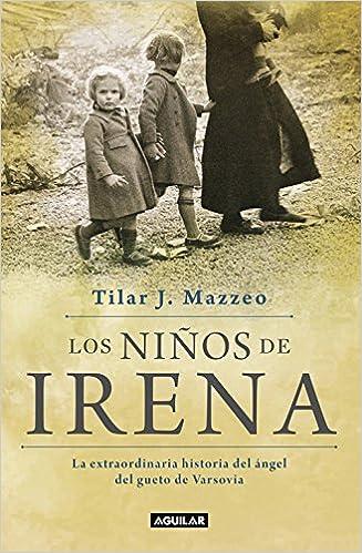 Utorrent Como Descargar Los Niños De Irena: La Extraordinaria Historia Del ángel Del Gueto De Varsovia Archivo PDF