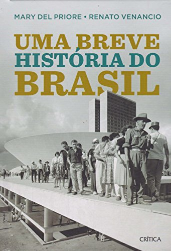 Uma breve história do Brasil - 2º edição