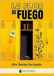 La flor de fuego: 39 (Literatura Mágica): Amazon.es: Alba