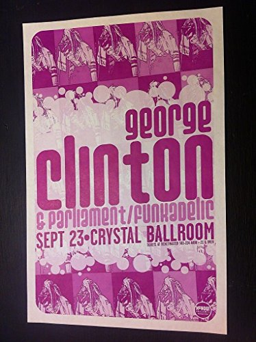 George Clinton Parliament Funkadelic P-Funk Bootsy Collins Pdx Concert Poster