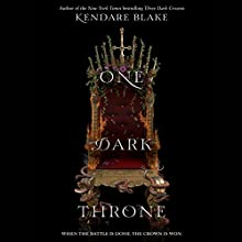 One Dark Throne Audiobook by Kendare Blake Narrated by Amy Landon