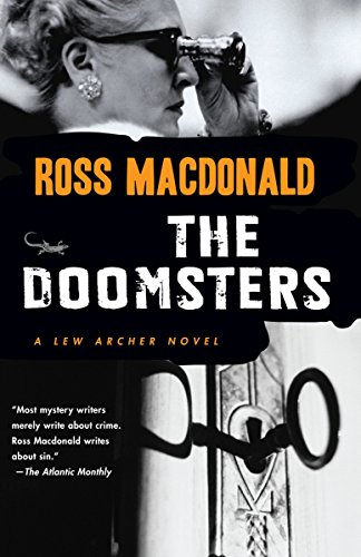 The Doomsters (Lew Archer Series)