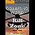Collapsing World: Kill Zone: Book 2