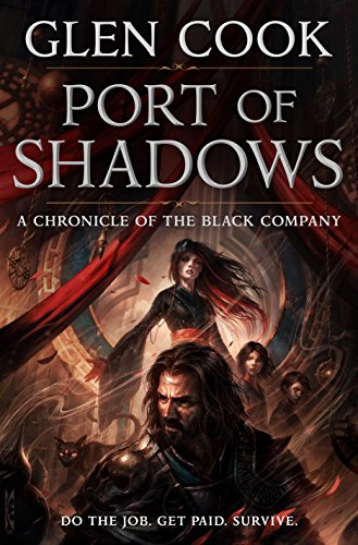 Book cover from Port of Shadows: A Chronicle of the Black Company (Chronicles of The Black Company) by Glen Cook
