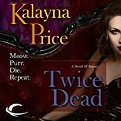Twice Dead: A Novel of Haven | Kalayna Price