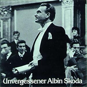 Unvergessener Albin Skoda Hörbuch