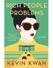 Kwan, K: Rich People Problems (Crazy Rich Asians Trilogy)
