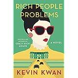 Rich People Problems (Crazy Rich Asians Trilogy)