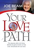 Your LovePath, Joe Beam, 0615251676