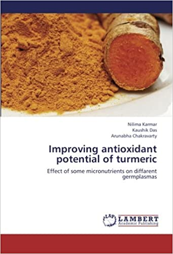 Improving antioxidant potential of turmeric: Effect of some micronutrients on diffarent germplasmas