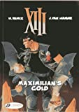 Maximilian's Gold (XIII)