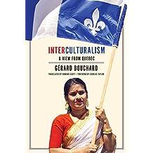Interculturalism: A View from Quebec