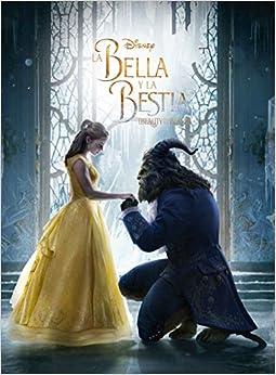 La Bella y la Bestia. El libro de la película Disney. La