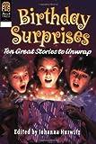 Birthday Surprises, Johanna Hurwitz, 0688152953