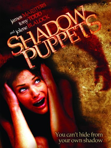 Shadow Puppets (James Marsters In Buffy The Vampire Slayer)