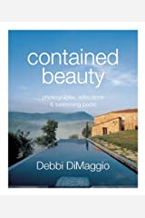 contained beauty: photographs, reflections and swimming pools Hardcover