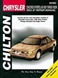 Chrysler Concorde, Intreped, LHS, New Yorker, and Vision, 1993-97 (Chilton Total Car Care Series Manuals)
