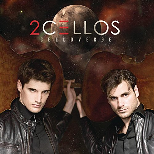 2Cellos Celloverse Performed by Stjepan Hauser and Luka Sulic Audio CD