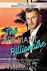The Brilliant Billionaire (Clean Billionaire Beach Club Romance Book 8)