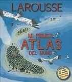Mi Primer Atlas del Mundo (Spanish Edition)