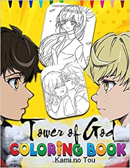 Kami No Tou Tower Of God Coloring Book Coloring Pages For Everyone Adults Teenagers Tweens Kids Boys Girls New Tower Of God Anime Coloring Books Amazon De Coloring Book Kami