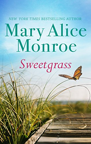 Sweetgrass Kindle Edition By Mary Alice Monroe Literature
