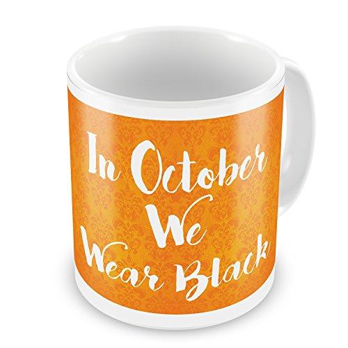 Coffee Mug In October We Wear Black Halloween Orange Wallpaper - -