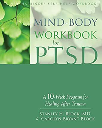 Workbook body image therapy worksheets : Mind-Body Workbook for PTSD: A 10-Week Program for Healing After ...