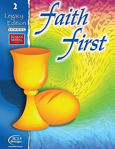 Faith First: Grade 2, Legacy Edition - School pdf