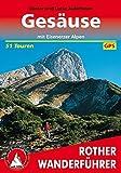 Gesäuse: Mit Eisenerzer Alpen. 51 Touren. Mit GPS-Tracks. (Rother Wanderführer)