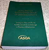 img - for John Pinto's Little Green Book of Ophthalmology (Strategies, Tips, and Pearls to Help You Grow and Manage a Practice of Distinction) book / textbook / text book
