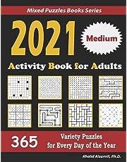 2021 Activity Book for Adults: 365 Medium Variety Puzzles for Every Day of the Year : 12 Puzzle Types (Sudoku, Futoshiki, Battleships, Calcudoku, Binary Puzzle, Slitherlink, Killer Sudoku, Masyu, Jigsaw Sudoku, Minesweeper, Suguru, and Numbrix)