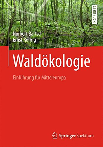 Waldökologie: Einführung für Mitteleuropa (German Edition)