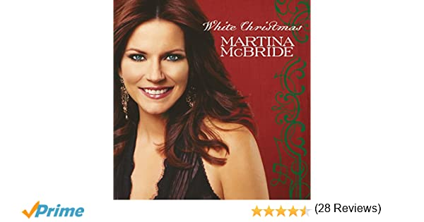 White Christmas: Martina Mcbride, Martina McBride: Amazon.ca: Music