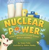 Nuclear Power, Amelia Frahm, 097057522X