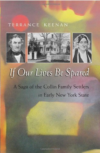 If Our Lives Be Spared: Three Generations of an American Family in Central New York by Terrance Keenan - In New York Shopping Syracuse