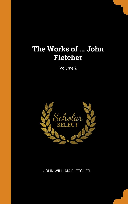 Works of John Fletcher