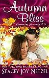 Autumn Bliss, Stacey Netzel, 1500496480
