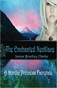 The Enchanted Necklace: A Nordic Princess Fairy Tale