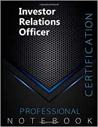 "Investor Relations Officer Certification Exam Preparation Notebook, examination study writing notebook, Office writing notebook, 140 pages, 8.5"" x 11"", Glossy cover, Black Hex"