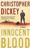 Innocent Blood, Christopher Dickey, 0684852616
