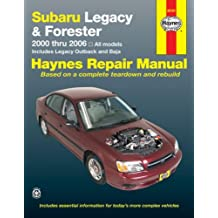 Subaru Legacy & Forester 2000 thru 2006: All models