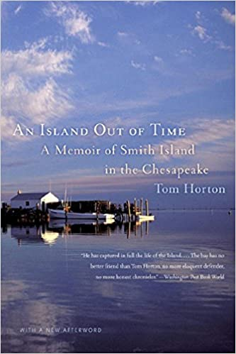 Island Out of Time A Memoir Of Smith Island In The Chesapeake