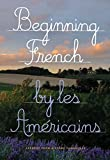 img - for Beginning French: Lessons from a Stone Farmhouse book / textbook / text book