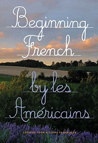 Beginning French: Lessons from a Stone - Stone Farmhouse