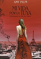 Mi vida por la tuya (Spanish Edition)