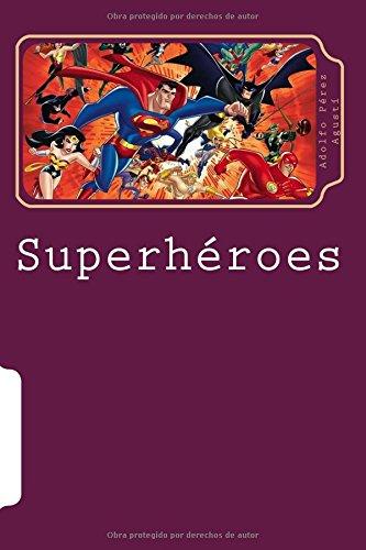 Descargar Libro Superheroes: Cine, Comic, Tv Adolfo Pérez Agustí