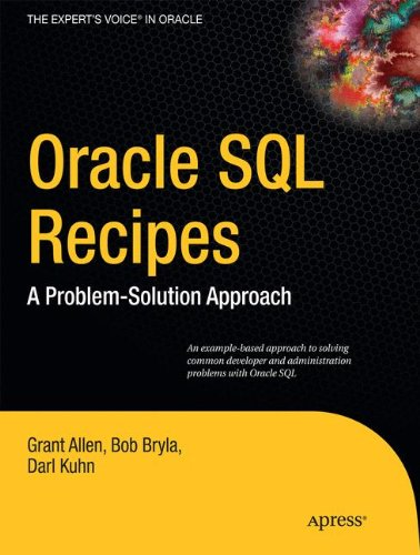 Oracle SQL Recipes: A Problem-Solution Approach by Apress