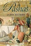 Pashas, James Mather, 0300170912